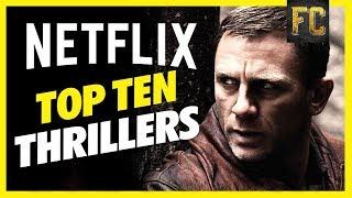 Top 10 Thriller Movies on Netflix | Best Movies to Watch on Netflix 2018 | Flick Connection