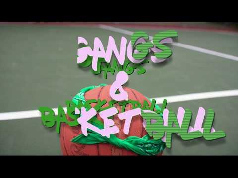 Turn Up Kids- Gangs & Basketball