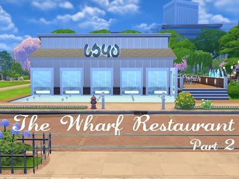 The Sims 4 Speed Build - The Wharf Restaurant Part 2