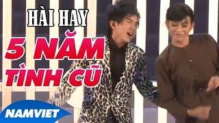 Hài Kịch Hay 5 Năm Tình Cũ (Hoài Linh, Đan Trường) - LiveShow Nàng Tiên Ngổ Ngáo