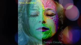 VIVA AUSTRALIS - TIEMPO CIRCULAR (FULL EP)