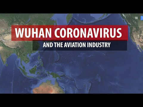 Wuhan Coronavirus and the Aviation Industry, From YouTubeVideos