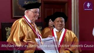 Tema: Distinción de Doctor Honoris Causa al Dr. Michael Wirtz