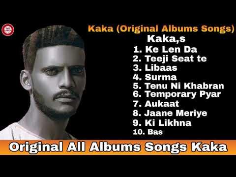 kaka-all-songs-original-songs-2021-kaka-all-new-punjabi-songs