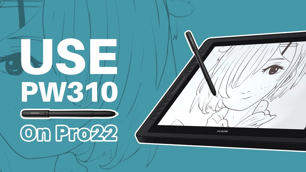 Use Huion Scribo PW310 with Pro 22 (2019)