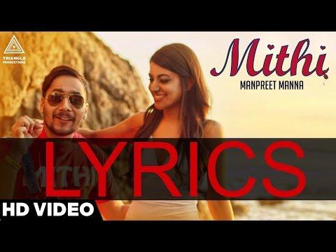 Manpreet Manna - Mithi 2016 (Lyrics)