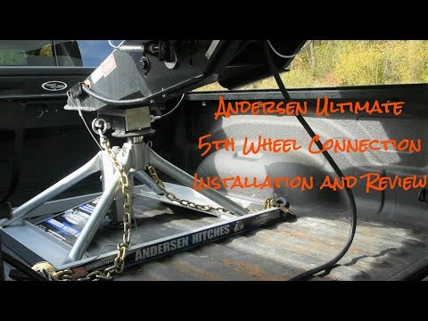 Andersen Ultimate 5th Wheel Connection Installation and Review