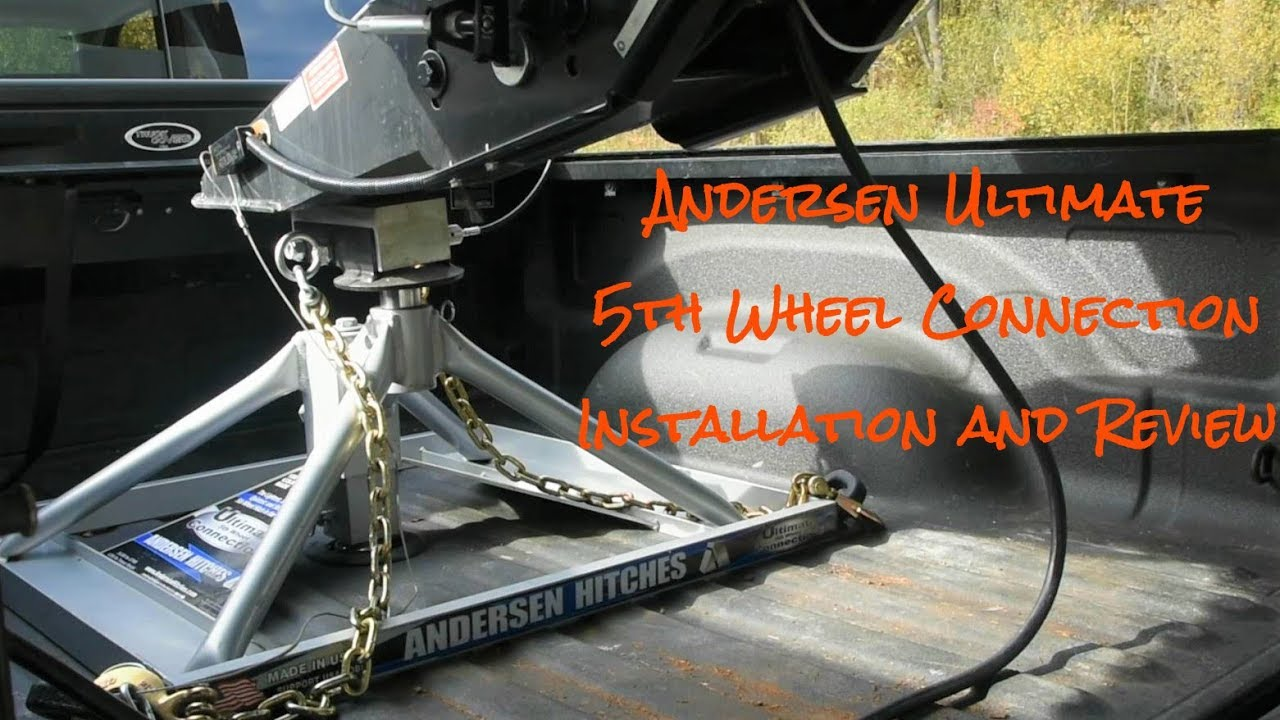 Andersen Ultimate 5th Wheel Connection Installation And