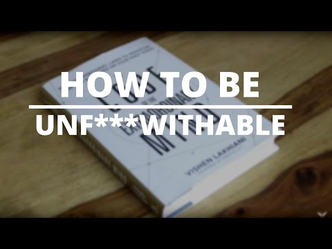 How To Be Unf*ckwithable