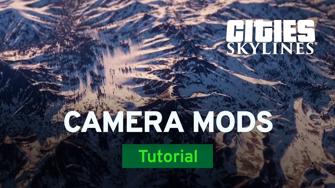 How to Use the Cinematic Camera Mod by Fluxtrance | Mod Workshop | Cities:  Skylines