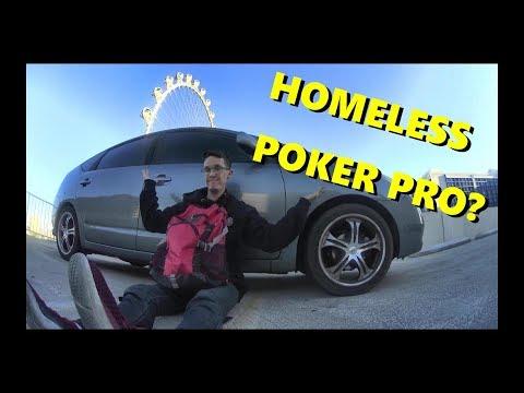 Las Vegas Poker Pro is Homeless!?!?