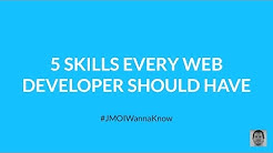 5 Skills Every Web Developer Should Have