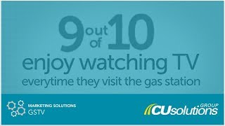 gstv gas station tv marketing with cusolutions group