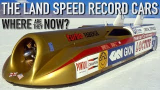 The Land Speed Record Cars - where are they now?
