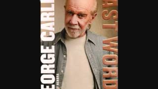 George Carlin: Last Words - Part 11 of 20