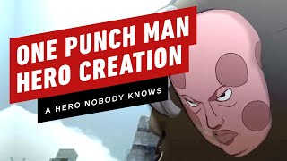 One Punch Man: A Hero Nobody Knows - Character Creation Gameplay