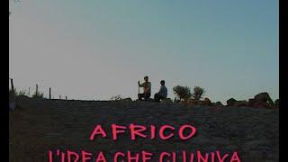 Africo, l'idea che ci univa DOCUFILM