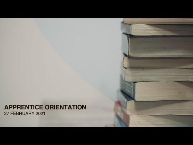 Apprentice Orientation 2021 - Dr. Stephen Campbell