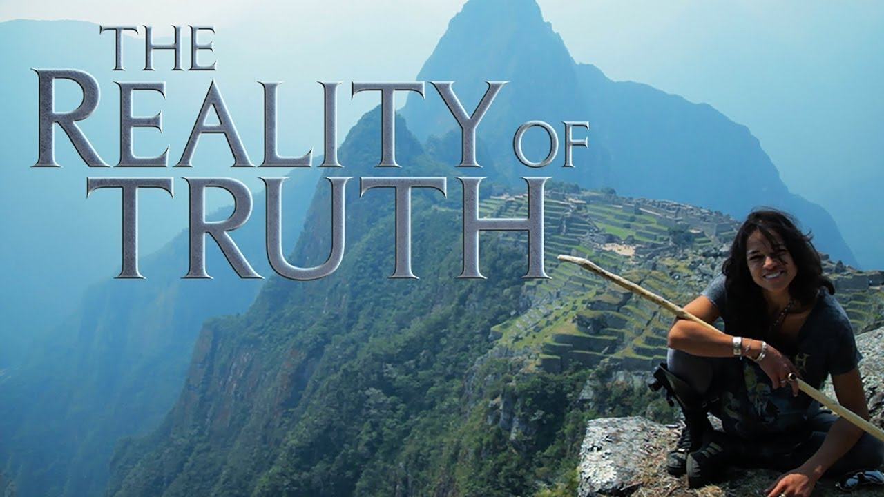 The Reality of Truth (Full Length in HD)