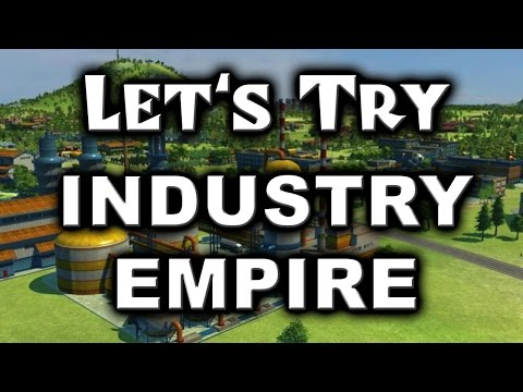 Let's Try: Industry Empire