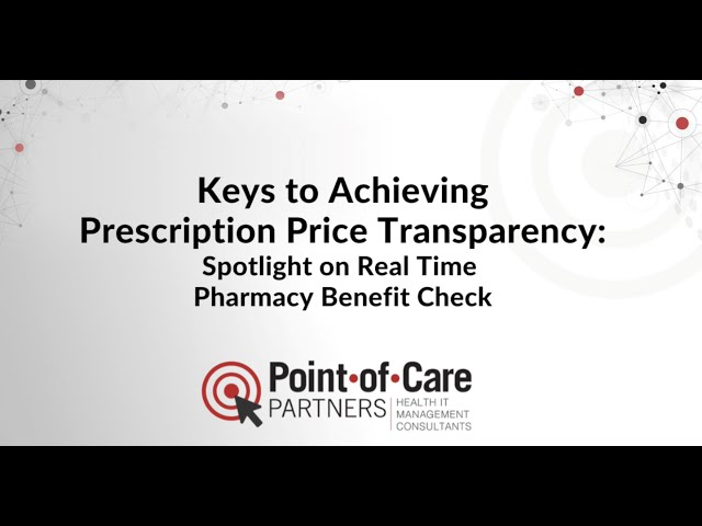 Price Transparency: A Focus on Real-time Pharmacy Benefit Check