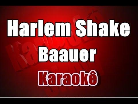 Harlem Shake -  Baauer -  Karaokê