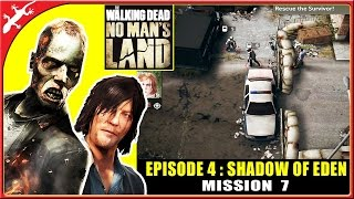 The Walking Dead: No Man's Land - Episode 4 Mission 7 - Survivors (ios Gameplay)