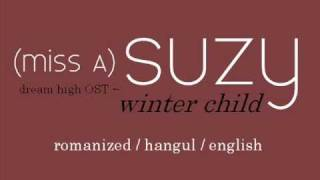 (miss A) Suzy - Winter Child LYRICS (Rom / Eng / Hangul)
