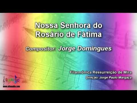 Nossa Senhora do Rosário de Fátima | Jorge Domingues ♫ Marcha de Procissão