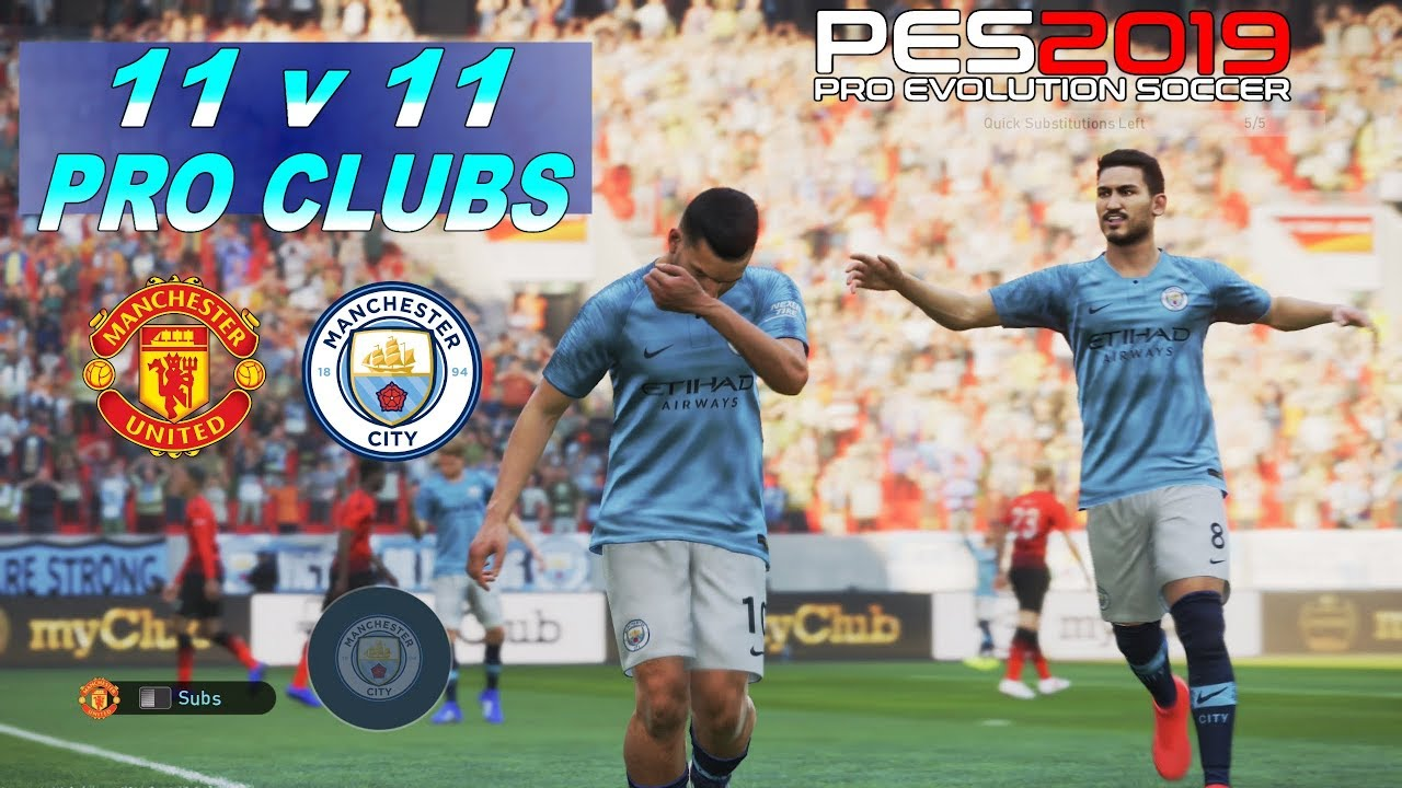 PES 2019 | Pro Clubs - 11 vs 11 | Manchester United vs Manchester City [4K]