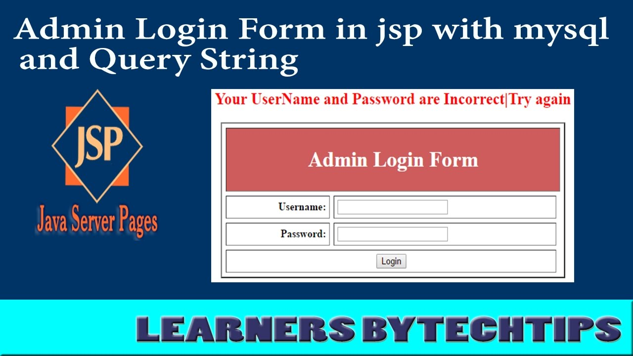 Mysql admin - Query String How To Make Admin Login Form In Jsp With Mysql By Learners Bytechtips