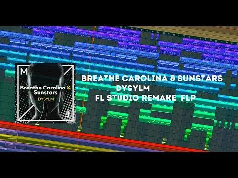 Breathe Carolina & Sunstars - DYSYLM (Fl studio remake + FLP)