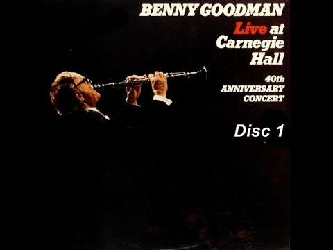 Benny Goodman Carnegie Hall 1978 disc 1