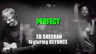 #edsheeran #beyonce #perfect #karaokekaroake audio is provided by:karaoke pro seriescredits:latinautorsony atv publishinguniao brasileira de editoras musi...