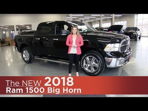 New 2018 Ram 1500 Big Horn - Minneapolis, Elk River, Coon Rapids, St Paul, St Cloud, MN | Review