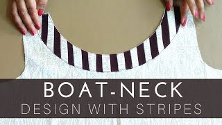 Boat neck design with stripes | cutting and stitching