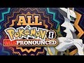 All Pokemon Names I Mispronounced