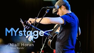Niall Horan 'Slow Hands' Live on MYstage Mp3