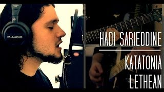 Katatonia - Lethean (Cover) by Hadi Sarieddine