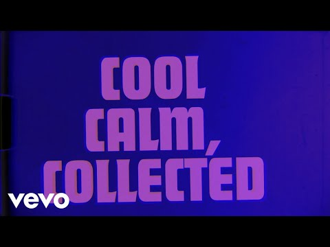 Cool, Calm & Collected (Lyric Video)