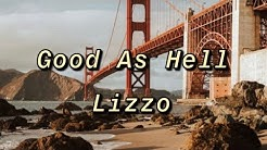 Lizzo- Good As Hell (Clean Lyrics)