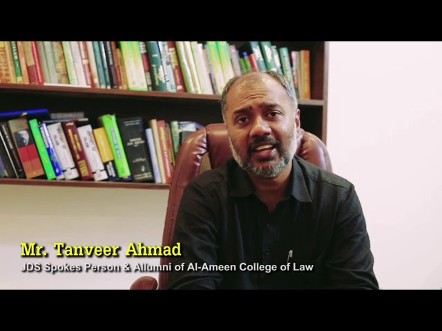 MR. TANVEER AHMED ALUMNI AND NATIONAL SPOKES PERSON JDS VIEW ABOUT AL-AMEEN COLLEGE OF LAW