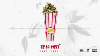 Te Lo Metí - Lenny Tavárez (#PopPorn)