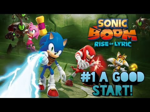 Sonic Boom: Rise of Lyric - Part 1 A Great Start!