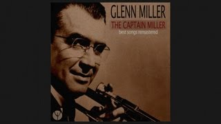 Glenn Miller - Pennsylvania 6-5000 (1940) [Digitally Remastered]