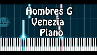 Hombres G Venezia Versión Piano