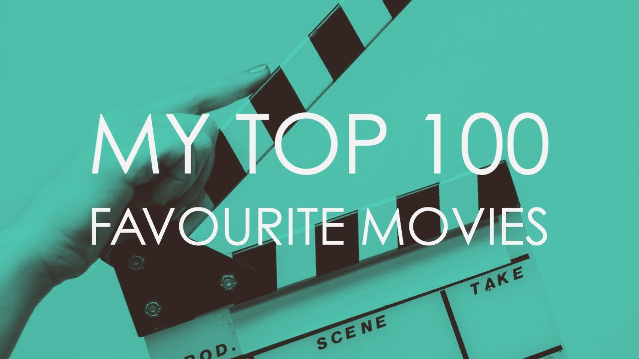 Download My Top 100 Favourite Movies of All Time