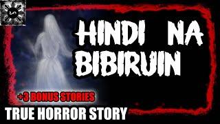 HINDI NA BIBIRUIN | TAGALOG HORROR STORY | (TRUE HORROR STORY)