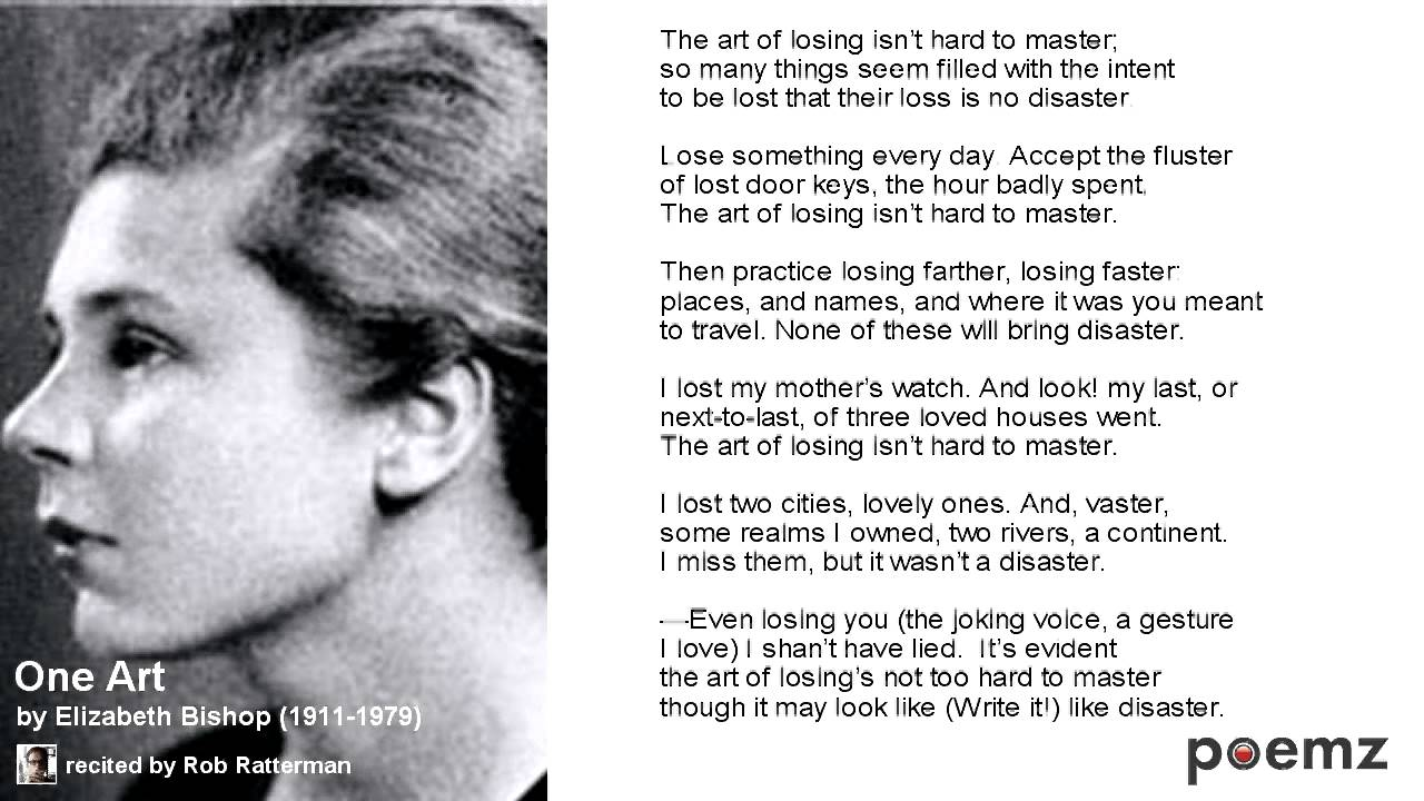 one art analysis Critical appreciation 'one art' elizabeth bishop's six-stanza belleville  my  analysis will try to show how through the use of language, tone and.