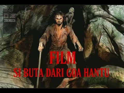 FILM SI BUTA DARI GOA HANTU Full